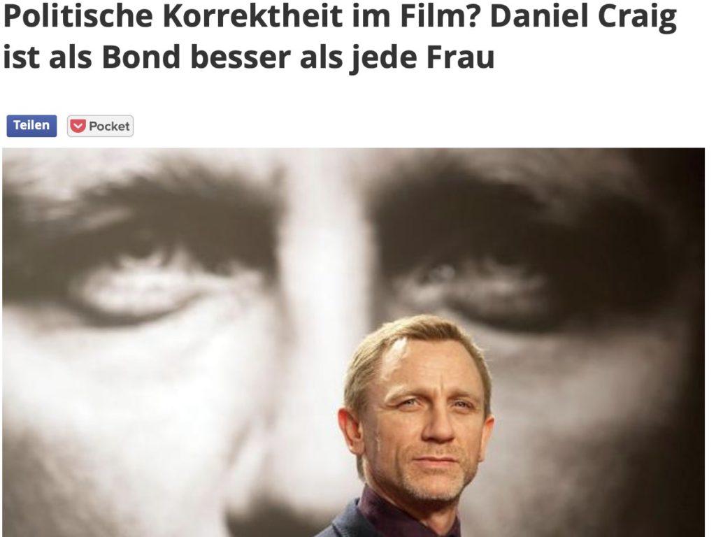 Politische Korrektheit im Film? Daniel Craig ist als Bond besser als jede Frau